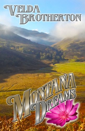 Book: Montana Dreams (Montana Series) by Velda Brotherton