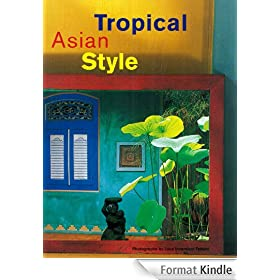 Tropical Asian Style