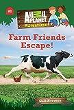 Animal Planet Chapter Books Farm Friends Escape
