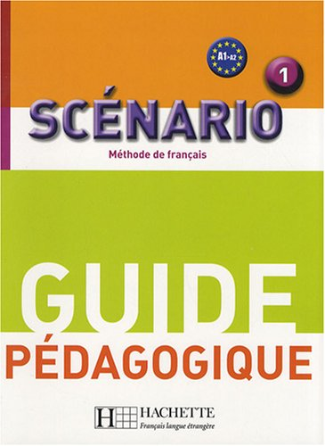 SCENARIO 1 - GUIDE PEDAGOGIQUE
