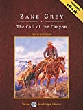 img - for The Call of the Canyon, with eBook (Tantor Unabridged Classics) book / textbook / text book