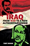 Iraq from War to a New Authoritarianism (Adelphi)