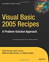 Visual Basic 2005 Recipes: A Problem-Solution Approach Front Cover