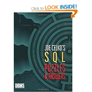 Joe Celko's SQL Puzzles and Answers (The Morgan Kaufmann Series in Data Management Systems)