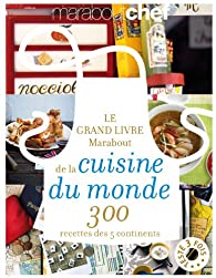 Le grand livre marabout de la cuisine du monde babelio - Livre de cuisine francaise en anglais ...