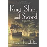 King, Ship, and Sword: An Alan Lewrie Naval Adventure (Alan Lewrie Naval Adventures)by Dewey Lambdin