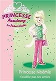 echange, troc Vivian French - Princesse Academy Le Palais Rubis, Tome 21 : Princesse Noémie n'oublie pas ses amies