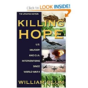 Killing Hope US Military and CIA Interventions Since World War II - William Blum