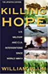 Killing Hope: U.S. Military and C.I.A...