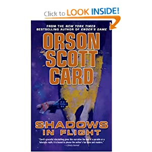 Shadows in Flight (Shadow Saga) by Orson Scott Card