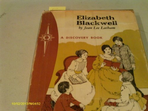 elizabeth-blackwell-pioneer-woman-doctor-a-discovery-book-by-jean-lee-latham-1975-08-02