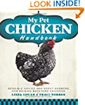 My Pet Chicken Handbook: Sensible Adv...