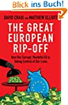 The Great European Rip-Off: How the C...