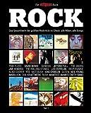 Rock: Das Gesamtwerk der gr��ten Rock-Acts im Check, Teil 1. Ein Eclipsed-Buch.