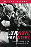 img - for Love Now, Pay Later? book / textbook / text book