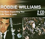 Robbie Williams Life Through a Lens/I've Been Expecting You