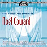 The Words & Music Of Noel Coward