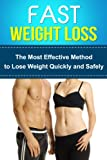 Fast Weight Loss - The Most Effective Method to Lose Weight Quickly and Safely +++Get Bonus Here+++