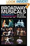 Broadway Musicals: The Biggest Hit &...
