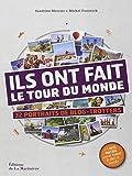 echange, troc Sandrine Mercier, Michel Fonovich - Ils ont fait le tour du monde : 32 portraits de blog-trotters