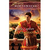The Gladiator (The Romans, Book 1) ~ Carla Capshaw