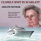 Closely Knit in Scarlatt: A Novel of Suspense | [Ardath Mayhar, Laural Merlington]