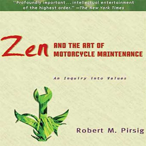 zen and the art of motorcycle maintenance essay