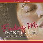 Finding Me | Darnella Ford
