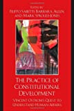 The Practice of Constitutional Development: Vincent Ostroms Quest to Understand Human Affairs