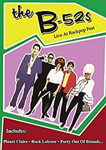 The B-52s : Live At Rockpop Fest (Import)