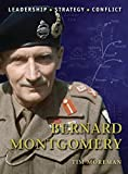 img - for Bernard Montgomery (Command) by Tim Moreman (2010-11-23) book / textbook / text book