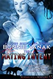 The Mating Intent (Book 4.5 in the Werewolves of Montana)