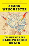 img - for The Man with the Electrified Brain: Adventures in Madness (Kindle Single) book / textbook / text book