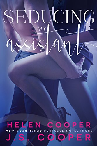 Seducing My Assistant