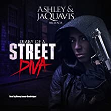Diary of a Street Diva Audiobook by  Ashley & JaQuavis,  Buck 50 Productions - producer Narrated by Honey Jones