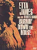 Etta James and the Roots Band - Burnin' Down the House [DVD]
