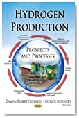 Hydrogen Production: Prospects and Processes (Energy Science, Engineering and Technology)
