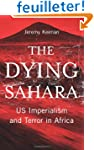 The Dying Sahara: US Imperialism and...