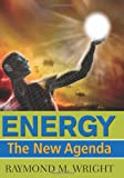 Energy: The New Agenda