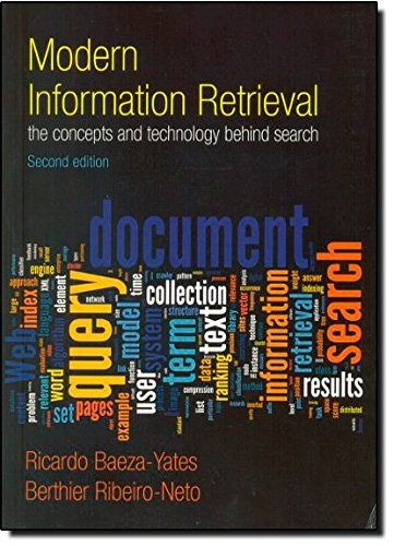 Modern Information Retrieval:The Concepts and Technology behind Search (ACM Press Books)