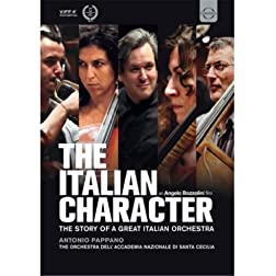 Italian Character: Story Of A Great Italian Orchestra