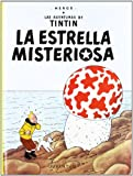 La estrella misteriosa / The Shooting Star (Las Aventuras De Tintin) (Spanish Edition)