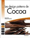 echange, troc Erik M.Buck, Dobnald A.Yacktman - Les design patterns de cocoa