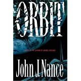 Orbit: A Novel ~ John J. Nance
