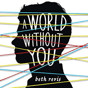A World Without You Audiobook