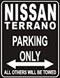 Parking only Sign - Parking only Nissan Terrano
