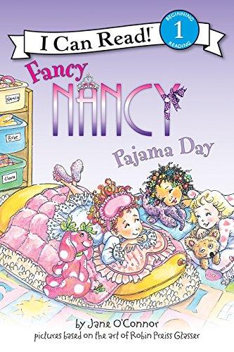 Fancy Nancy: Pajama Day