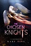 The Chosen Knights (The Angel Knights Series) (Volume 2)