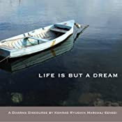 Life Is But a Dream: Talk by the Monk of the Third Seat | [Konrad Ryushin Marchaj]