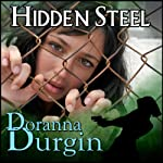 Hidden Steel | Doranna Durgin